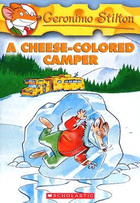 A Cheese-Colored Camper By Stilton, Geronimo/ Keys, Larry (ILT)/ Topraska, Topika (ILT)