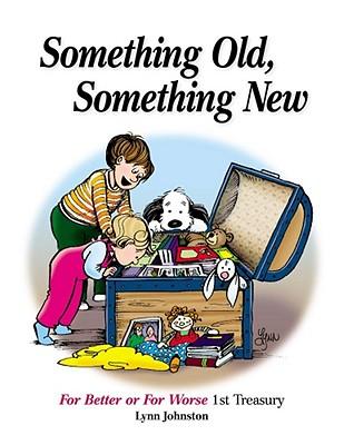 Something Old, Something New By Johnston, Lynn